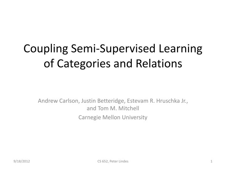coupling semi supervised learning of categories and relations n.