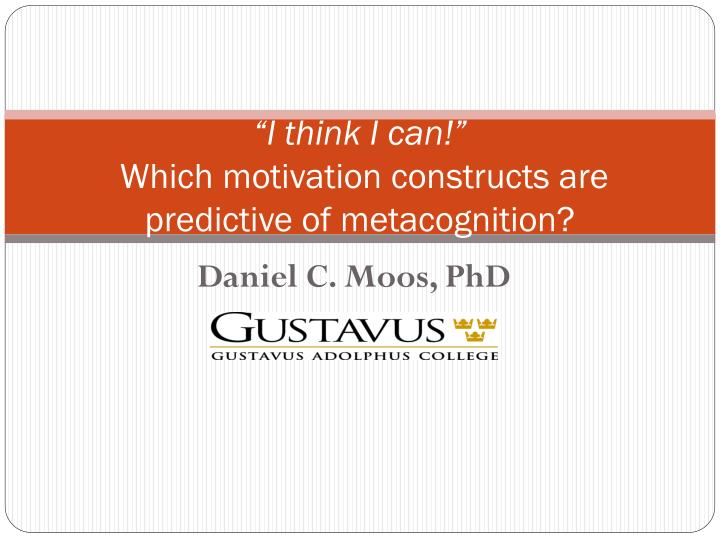 i think i can which motivation constructs are predictive of metacognition n.
