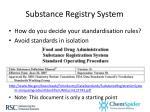 substance registry system