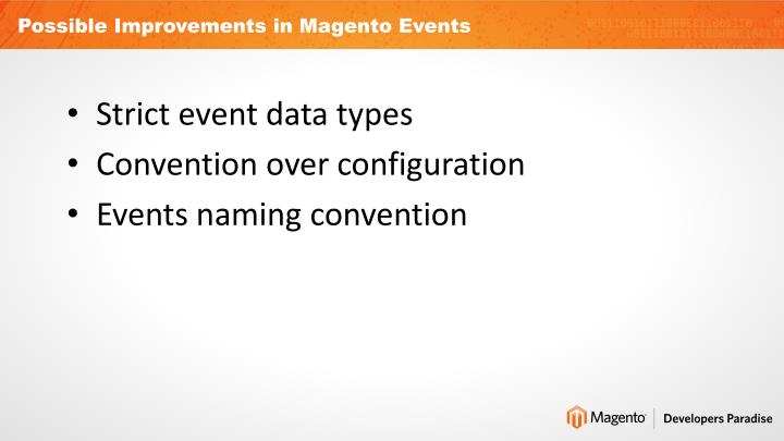 Possible Improvements in Magento Events