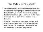 four texture zero textures