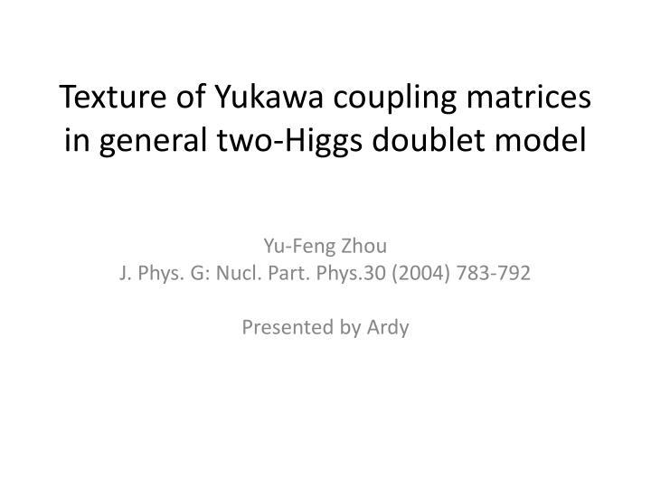 texture of yukawa coupling matrices in general two higgs doublet model n.