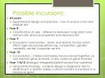 possible incursions