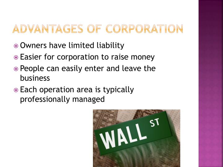Advantages of Corporation