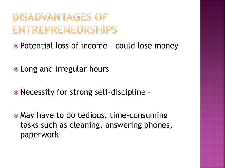 Disadvantages of Entrepreneurships