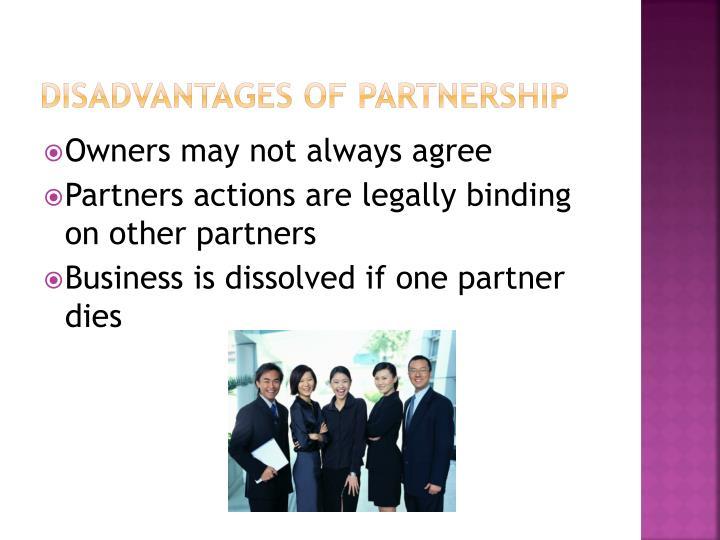 Disadvantages of Partnership