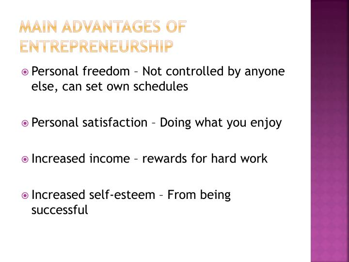 Main Advantages of Entrepreneurship