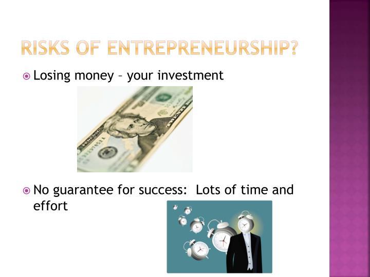 Risks of entrepreneurship