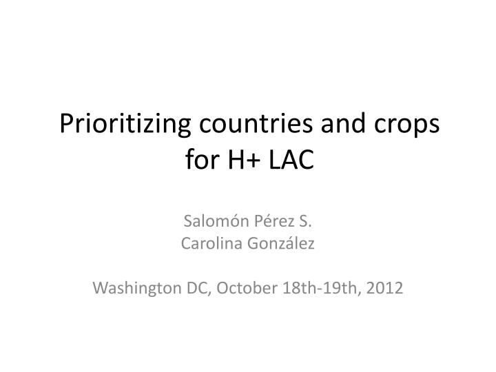 prioritizing countries and crops for h lac n.