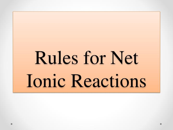 rules for net ionic reactions n.