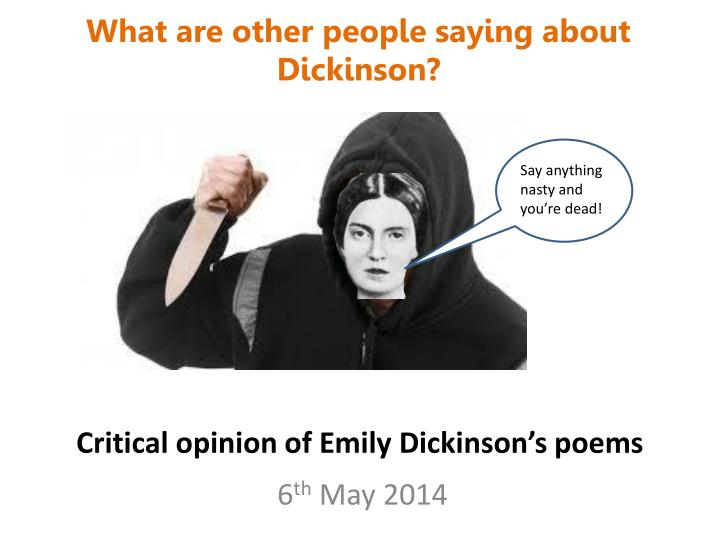 Critical opinion of emily dickinson s poems
