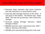 how effective was the p olice state