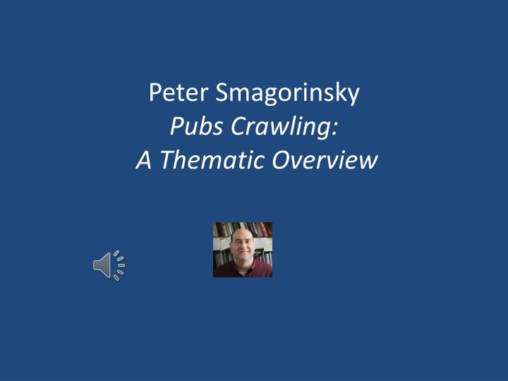 peter smagorinsky pubs crawling a thematic overview n.