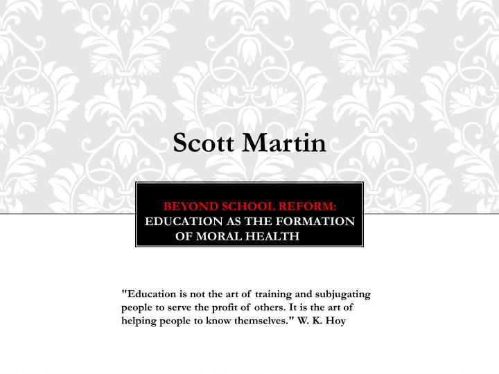 beyond school reform education as the formation of moral health n.