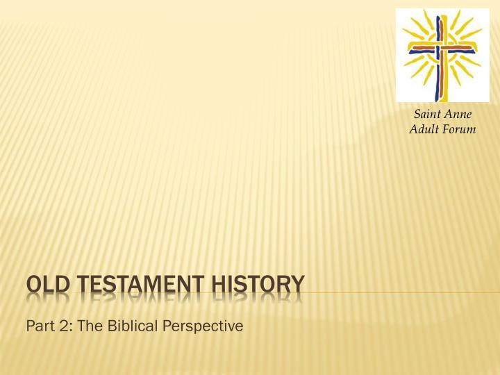 part 2 the biblical perspective n.