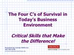 the four c s of survival in today s business environment critical skills that make the difference