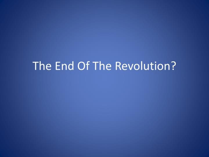 the end of the revolution n.