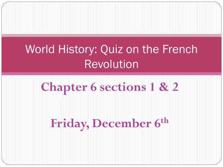 world history quiz on the french revolution n.