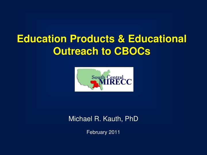 education products educational outreach to cbocs n.