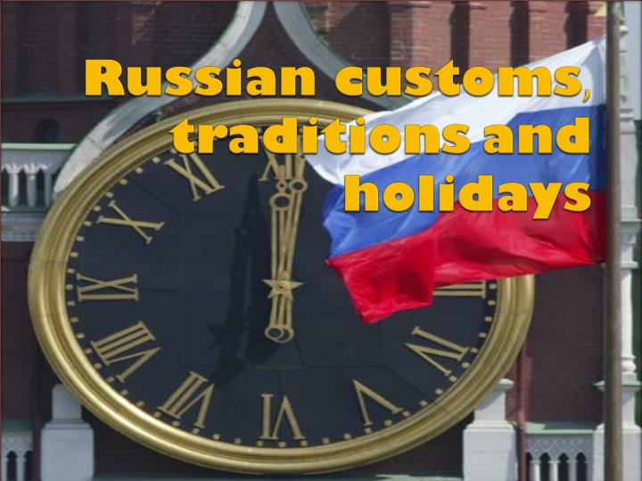 russian customs traditions and holidays n.