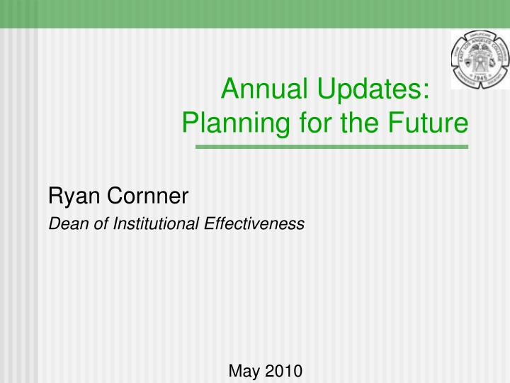 annual updates planning for the future n.