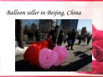 balloon seller in beijing china