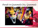 parade in guatemala city guatemala