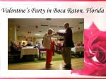 valentine s party in boca raton florida