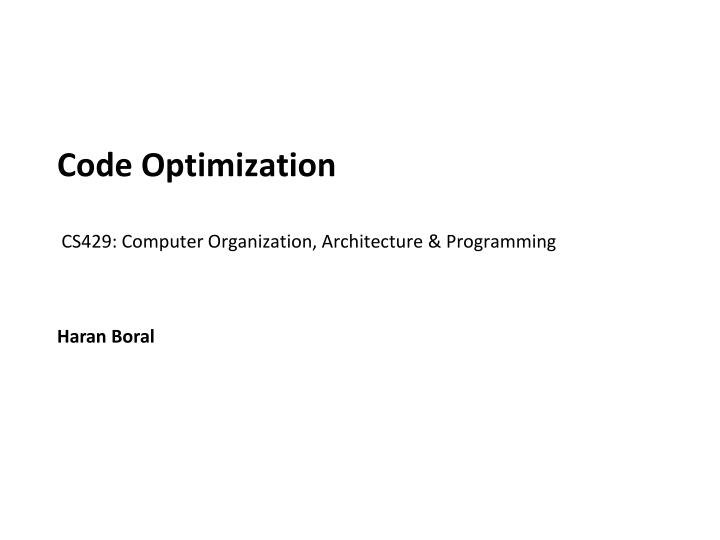 code optimization cs429 computer organization architecture programming n.