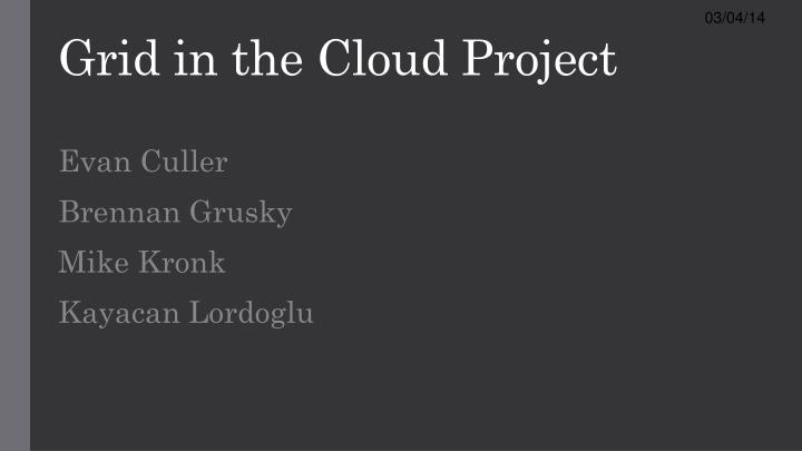 grid in the cloud project n.