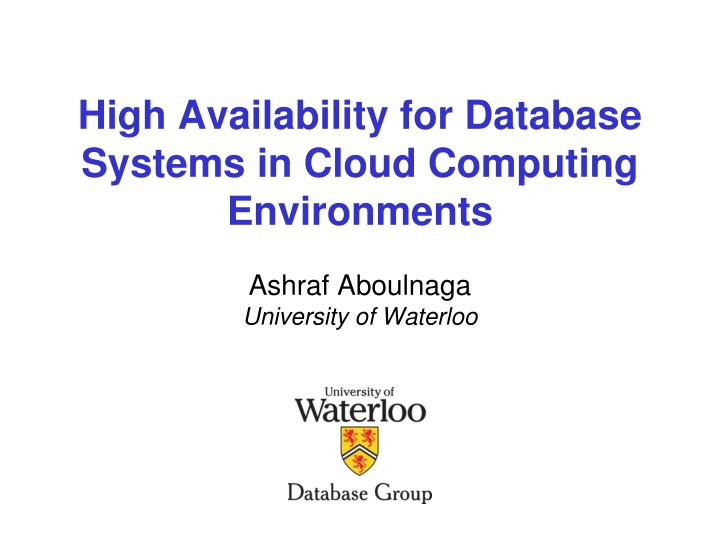high availability for database systems in cloud computing environments n.