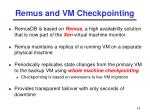 remus and vm checkpointing