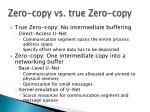 zero copy vs true zero copy