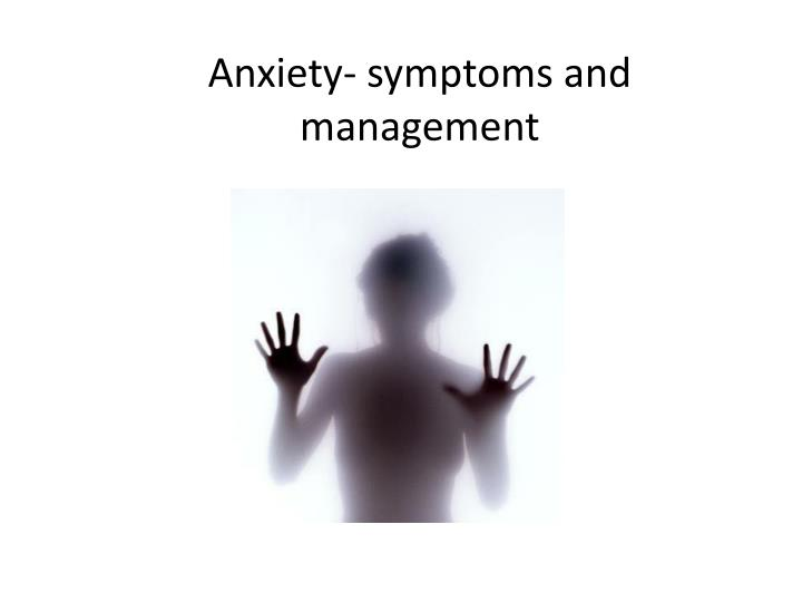 anxiety symptoms and management n.