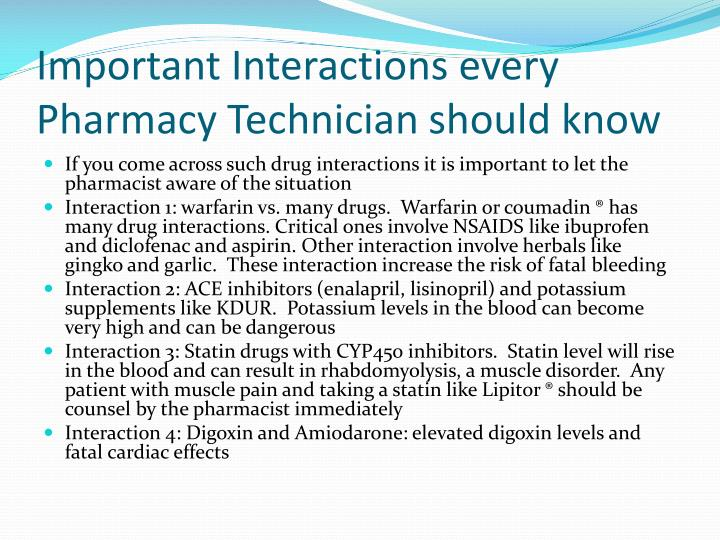 Important Interactions every Pharmacy Technician should know