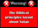the biblical principles layout about satan