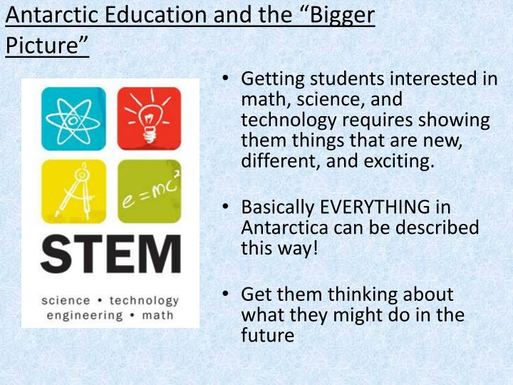 """Antarctic Education and the """"Bigger Picture"""""""