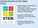 antarctic education and the bigger picture