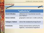 catholicity the early church4