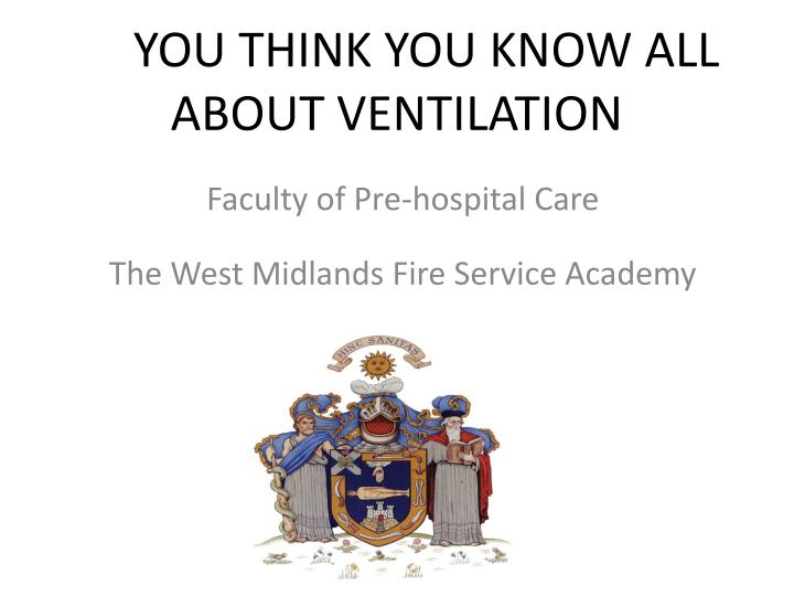 so you think you know all about ventilation n.