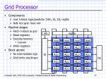 grid processor