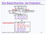 non biased branches use predication