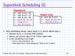 superblock scheduling iii