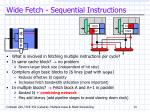 wide fetch sequential instructions