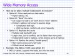 wide memory access