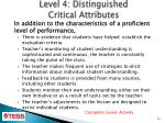 level 4 distinguished critical attributes