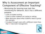 why is assessment an important component of effective teaching1