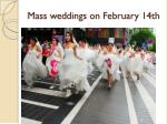 mass weddings on february 14th