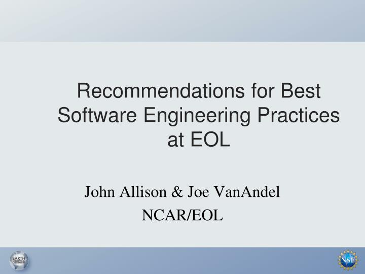 recommendations for best software engineering practices at eol n.