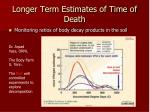 longer term estimates of time of death